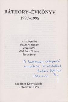 Balázs Ildikó - Báthory-évkönyv 1997-1998 (dedikált) [antikvár]