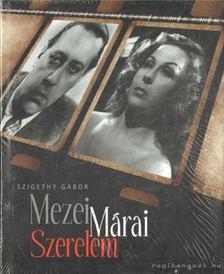 Szigethy Gábor - Mezei Mária Szerelem [antikvár]