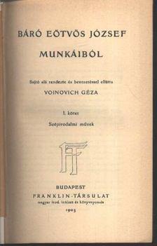 BÁRÓ EÖTVÖS JÓZSEF - Báró Eötvös József munkáiból I. kötet [antikvár]