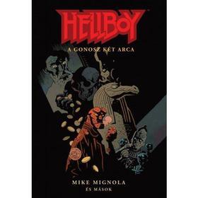 Mike Mignola - Hellboy: Rövid történetek 2. - A gonosz két arca