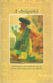 Babits Antal, Berényi Gábor - A drágakő [antikvár]