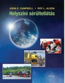 Campbell, J. E. - Alson, R. L. - Helyszíni sérültellátás (8. kiadás)