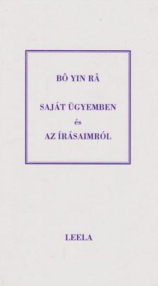 Bo Yin Ra - Saját ügyemben és Az írásaimról [antikvár]