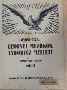 Gyóni Géza - Lengyel mezőkön, tábortűz mellett [antikvár]