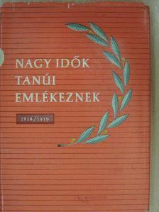 Andrzej Doskocz - Nagy idők tanúi emlékeznek [antikvár]