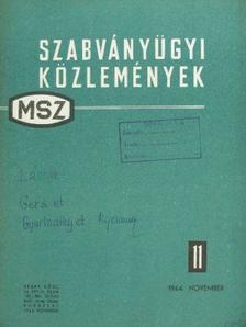Almásy Pál - Szabványügyi Közlemények 1964. november [antikvár]