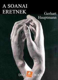 Gerhard Hauptmann - A soanai eretnek [eKönyv: epub, mobi]