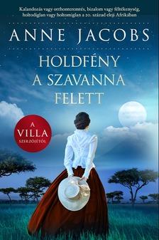 Anne Jacobs - Holdfény a szavanna felett [eKönyv: epub, mobi]