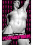 Anikó Király-Acampora - Pasipanoptikum - XXI. századi dekameron [eKönyv: epub, mobi]