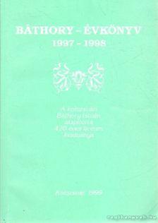 Balázs Ildikó - Báthory-évkönyv 1997-1998 [antikvár]
