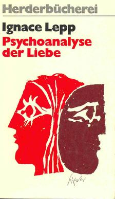 Lepp Ignace - Psychoanalyser der Liebe [antikvár]