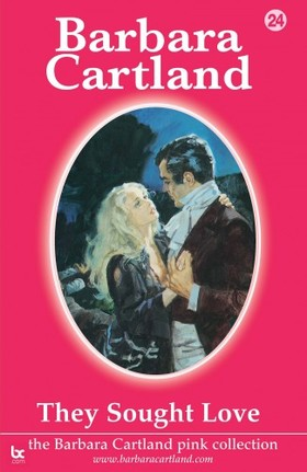 Barbara Cartland - They Sought love [eKönyv: epub, mobi]