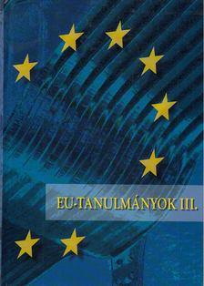 Inotai András - EU-tanulmányok III. [antikvár]