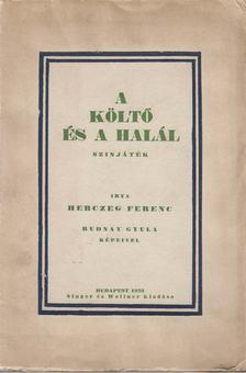 Herczeg Ferenc - A költő és a halál [antikvár]