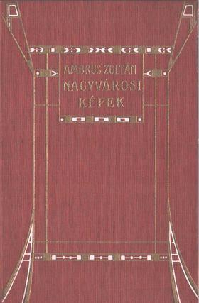 Ambrus Zoltán - Nagyvárosi képek [antikvár]