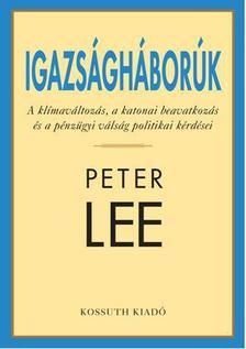 PETER LEE - Igazságháborúk [antikvár]