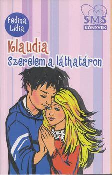 Fedina Lídia - Klaudia - Szerelem a láthatáron [antikvár]