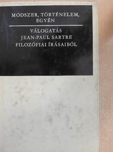 Jean-Paul Sartre - Módszer, történelem, egyén [antikvár]