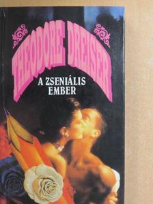 Theodore Dreiser - A zseniális ember [antikvár]