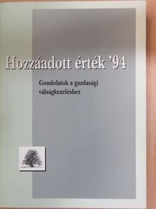 Farkas Károly - Hozzáadott érték '94 [antikvár]