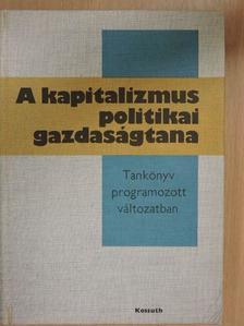 Gacsályi István - A kapitalizmus politikai gazdaságtana [antikvár]
