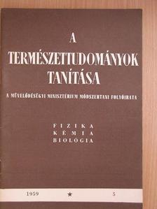 Ákos István - A Természettudományok Tanítása 1959. 5. szám [antikvár]