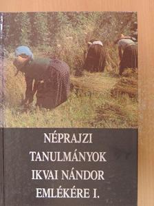 Asztalos István - Néprajzi tanulmányok Ikvai Nándor emlékére I-II. [antikvár]