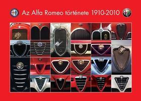 Takács Ákos, Groll Róbert - Az Alfa Romeo története 1910-2010