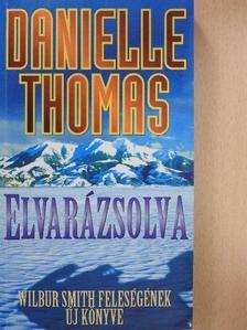 Danielle Thomas - Elvarázsolva [antikvár]