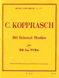 KOPPRASCH, C. - 60 SELECTED STUDIES FOR BB FLAT TUBA