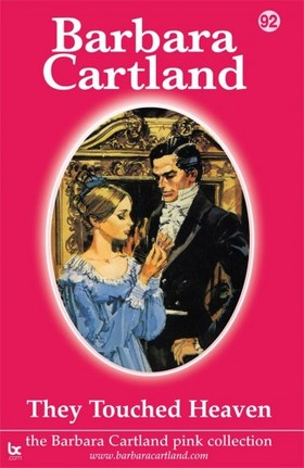Barbara Cartland - They Touched Heaven [eKönyv: epub, mobi]