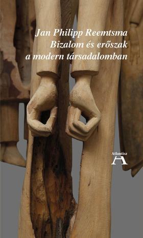 Reemtsma, Jan Philipp - Bizalom és erőszak a modern társadalomban