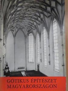 Entz Géza - Gótikus építészet Magyarországon [antikvár]