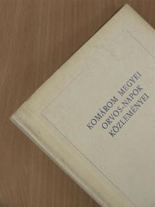 Bakó Ferenc - Komárom megyei orvos-napok közleményei 1971 [antikvár]