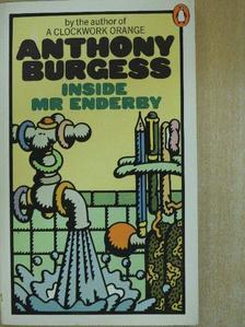 Anthony Burgess - Inside Mr Enderby [antikvár]