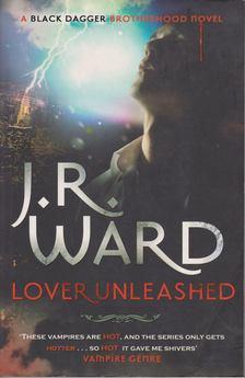 J. R. Ward, - Lover Unleashed [antikvár]