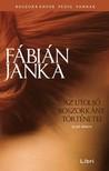 Fábián Janka - Az utolsó boszorkány történetei - Első könyv [eKönyv: epub, mobi]