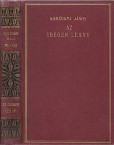 Komáromi János - Az idegen leány [antikvár]