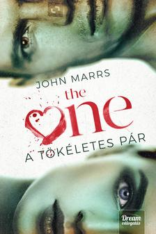 John Marrs - The One - A tökéletes pár