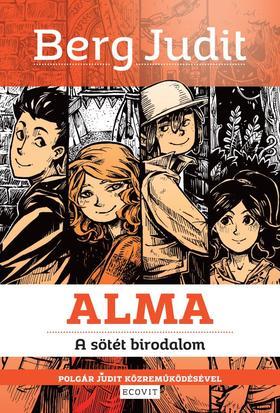 Berg Judit, Polgár Judit közreműködésével - ALMA-A sötét birodalom