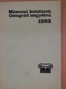 Fári Irén - Múzeumi kutatások Csongrád megyében 1983 [antikvár]