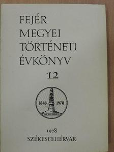 Benda Kálmán - Fejér megyei történeti évkönyv 12. [antikvár]