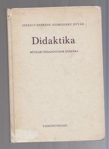 Székely Endréné, Szokolszky István - Didaktika [antikvár]