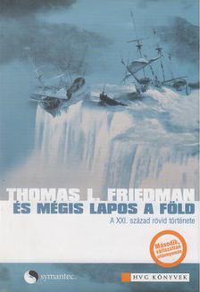 Thomas L. Friedman - És mégis lapos a Föld [antikvár]