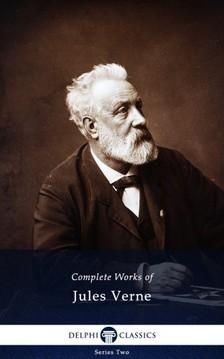 Jules Verne - Delphi Complete Works of Jules Verne (Illustrated) [eKönyv: epub, mobi]