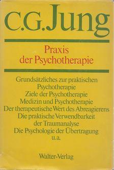 C. G. Jung - Praxis der Psychotherapie [antikvár]