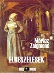 MÓRICZ ZSIGMOND - Elbeszélések [eKönyv: epub, mobi]
