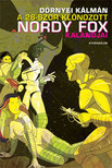 Dörnyei Kálmán - A 26-szor klónozott Nordy Fox kalandjai