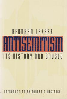 Bernard Lazare - Antisemitism [antikvár]
