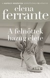 Elena Ferrante - A felnőttek hazug élete [eKönyv: epub, mobi]